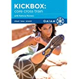 Kickbox - Core Cross Train ~ Patricia Moreno