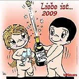 Liebe ist .. - 2009 - Wandkalender - Kim Casali
