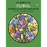 Floral Stained Glass Pattern Bookby Ed Sibbett Jr.
