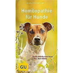 Homöopathie für Hunde: Sanfte Hilfe für Ihren Hund. Plus: Bach-Blüten (GU Der große GU Kompass)