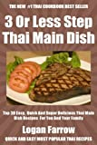 img - for Top 30 Most Popular And Delicious Thai Main Dish Recipes For You And Your Family In Only 3 Or Less Steps book / textbook / text book