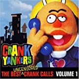 img - for The Best Uncensored Crank Calls, Volume 1 book / textbook / text book