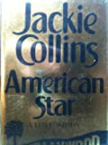 American Star: A Love Story (0434140937) by Collins, Jackie