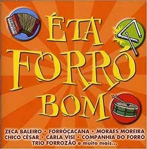 Eta Forro Bom - Eta Forro Bom - Amazon.com Music