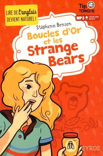 Boucle d'or et les strange bears