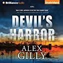 Devil's Harbor (       UNABRIDGED) by Alex Gilly Narrated by Christopher Lane