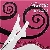 Mon kiné (Contes de Femmes) |  Hanna