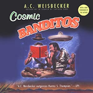 Cosmic Banditos Audiobook