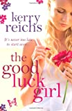 Kerry Reichs The Good Luck Girl