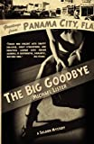 The Big Goodbye (Soldier)