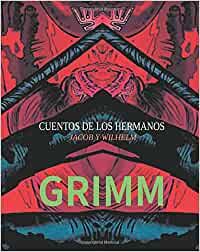 cuentos de los hermanos jacob y wilhelm grimm: Amazon.es
