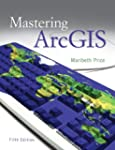 Mastering ArcGIS with Video Clips DVD...
