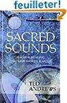 Sacred Sounds: Magic and Healing Thro...