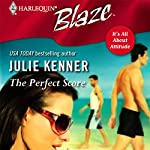 The Perfect Score | Julie Kenner