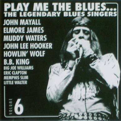 play-me-the-blues-the-legendary-blues-singers-volume-6