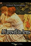 A Farewell to Arms (English Edition)