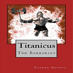 Titanicus the Barbarian Audiobook