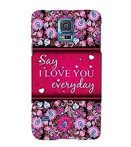 I Love Everyday 3D Hard Polycarbonate Designer Back Case Cover for Samsung Galaxy S5 Mini :: Samsung Galaxy S5 Mini G800F