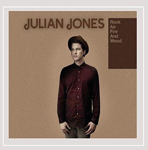 Julian Jones - Rock Air Fire and Wood