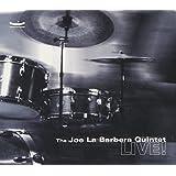 The Joe La Barbera Quintet: Live!