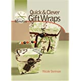 "Quick & Clever Gift Wraps: Quick and Clever Gift Wraps (Make It in Minutes)von ""Nicole Steiman"""