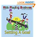 Kid's Playing Business: Setting A Goal