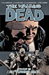 The Walking Dead Vol. 25: No Turning...