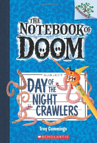 Day of the Night Crawlers (Notebook of Doom. Scholastic Branches)