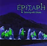 Dancing With Ghosts : Epitaph