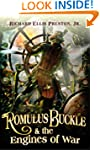 Romulus Buckle & the Engines of War (...