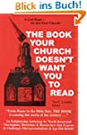 The Book Your Church Doesn't Want You...