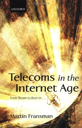 Telecoms In The Internet Age: From Boom To Bust To?