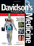 img - for Davidson's Principles and Practice of Medicine: With STUDENT CONSULT Online Access, 21e (Principles & Practice of Medicine (Davidson's)) book / textbook / text book