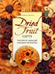 Dried Fruit Gifts: Great Ideas for Or...