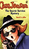 Cam Jansen: Cam Jansen and the Secret Service Mystery #26