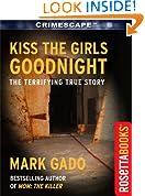Kiss The Girls Goodnight (Crimescape Book 13)