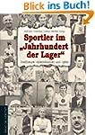 """Sportler im """"Jahrhundert der Lage..."""