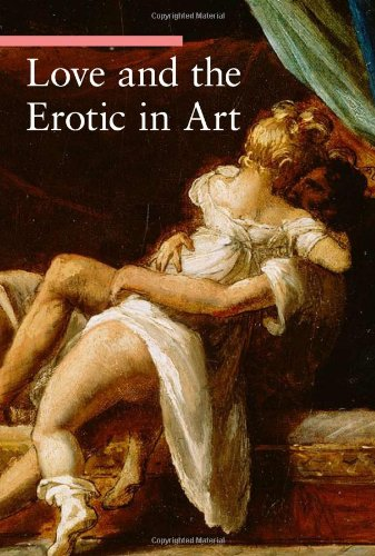 Love and the Erotic in Art (A Guide to Imagery), Stefano Zuffi