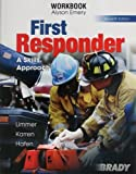 img - for First Responder, A Skills Approach - Workbook book / textbook / text book