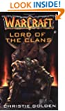 Lord of the Clans (Warcraft, Book 2)