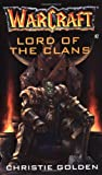 Christie Golden Lord of the Clans: Lord of the Clans No. 2 (Warcraft Archives Series)
