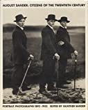 August Sander: Citizens of the 20th Century: Portrait Photographs 1892-1952