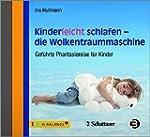 Kinderleicht schlafen - die Wolkentra...