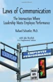 img - for Laws of Communication: The Intersection Where Leadership Meets Employee Performance book / textbook / text book