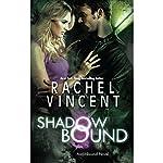 Shadow Bound | Rachel Vincent