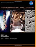 Remembering the Giants: Apollo Rocket Propulsion Development