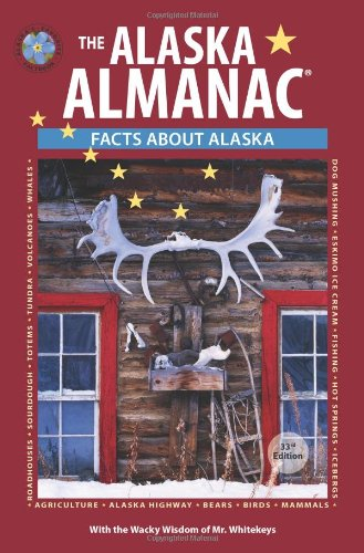 The Alaska Almanac: Facts About Alaska