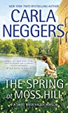 The Spring at Moss Hill (Thorndike Press Large Print Basic Series)