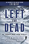 Left for Dead: My Journey Home from E...