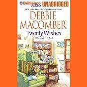 Twenty Wishes: A Blossom Street Book | [Debbie Macomber]